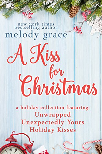 a kiss for christmas by melody grace free at time of post - Best Christmas Novels